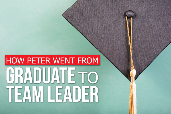 How-Peter-Went-From-Graduate-To-Team-Leader.png