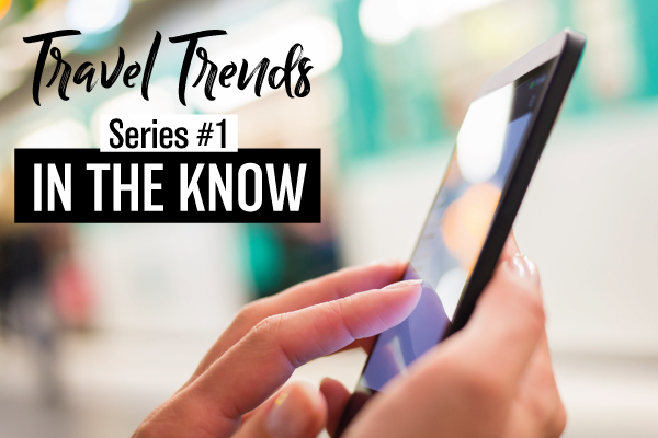 INTHEKNOW#1---Travel-Trends.png