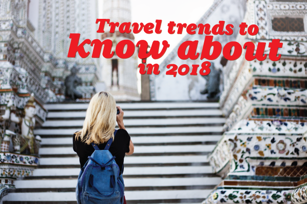 Travel-Trends-In-2018